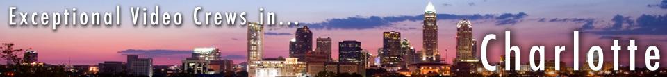 Charlotte North Carolina Video Production Services